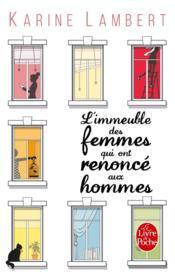 L'immeuble des femmes qui ont renoncé aux hommes - Couverture - Format classique