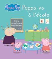 Peppa va à l'école - Couverture - Format classique