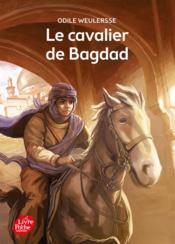 Le cavalier de Bagdad - Couverture - Format classique