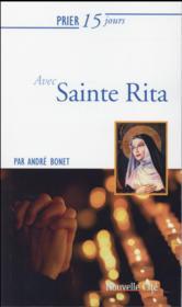 Prier 15 jours avec... ; Sainte Rita - Couverture - Format classique