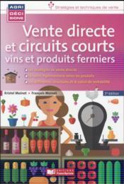 Vente directe et circuits courts ; vins et produits fermiers (3e édition) - Couverture - Format classique