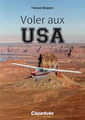 Voler aux USA - Couverture - Format classique