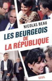 Les beurgeois de la République - Couverture - Format classique