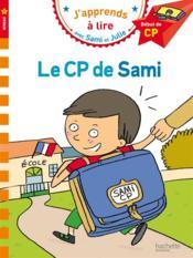 J'apprends à lire avec Sami et Julie ; le CP de Sami ; niveau 1 - Couverture - Format classique