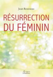 Résurrection du féminin - Couverture - Format classique