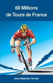 60 millions de tours de France - Couverture - Format classique