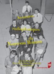 Aventures radiophoniques du nouveau roman - Couverture - Format classique