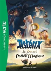 Astérix, le secret de la potion magique ; le roman du film - Couverture - Format classique