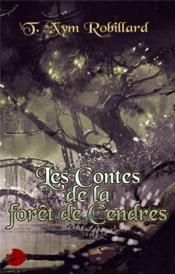 Les contes de la forêt de cendres - Couverture - Format classique