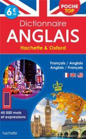 Dictionnaire Hachette & Oxford poche top ; français-anglais / anglais-français - Couverture - Format classique