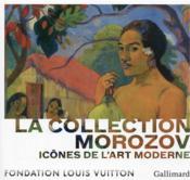 Icônes de l'art moderne, la collection Morozov - Couverture - Format classique