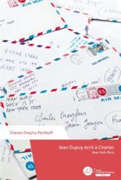 Jean Dupuy écrit à Charles - Couverture - Format classique