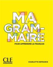 Ma grammaire pour apprendre le francais - niveau a1/a2 + b1 web - Couverture - Format classique