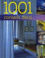 1001 conseils déco (édition 2011) - Couverture - Format classique