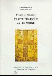 Evragre le Pontique ; traité partique ou le moine - Couverture - Format classique