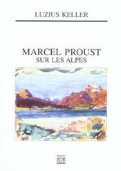 Marcel Proust Sur Les Alpes - Intérieur - Format classique