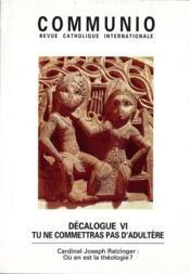 REVUE COMMUNIO N.129 ; décalogue VI ; tu ne commettras pas d'adultère - Couverture - Format classique