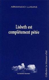 Lisbeth est completement petee - Couverture - Format classique