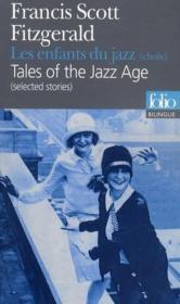 Les enfants du jazz ; tales of the jazz age - Couverture - Format classique