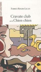 Cravate Club ; Chien-Chien - Couverture - Format classique