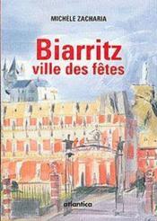 Biarritz, ville des fêtes - Couverture - Format classique
