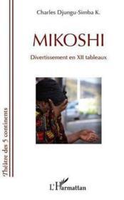 Mikoshi Divertissement En Xii Tableaux - Couverture - Format classique
