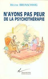 N'ayons pas peur de la psychotherapie - Intérieur - Format classique