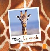 PEAU, POILS ET PATTES ; la girafe - Couverture - Format classique