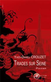 Triades sur Seine - Couverture - Format classique