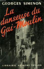 La Danseuse Du Gai - Moulin. - Couverture - Format classique