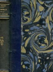La Morale Et La Loi De L'Histoire Tome Second - Couverture - Format classique