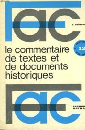 Le Commentaire De Textes Et De Documents Historiques - Couverture - Format classique