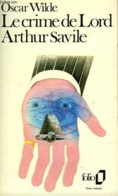 Le Crime De Lord Arthur Savile Et Autres Contes - Couverture - Format classique