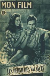 Mon Film N° 91 - Les Dernieres Vacances - Couverture - Format classique