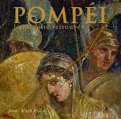 Pompéi ; l'antiquité retrouvée - Couverture - Format classique