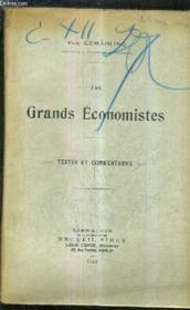Les Grands Economistes - Textes Et Commentaires. - Couverture - Format classique
