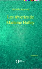 Les rêveries de Madame Halley - Couverture - Format classique