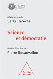 Science et démocratie ; colloque 2013 - Couverture - Format classique