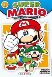 Super Mario ; manga adventures T.1 - Couverture - Format classique