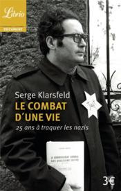 Le combat d'une vie ; 25 ans à traquer les nazis - Couverture - Format classique
