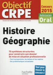 OBJECTIF CRPE ; histoire - géographie ; crpe en fiches (édition 2015) - Couverture - Format classique