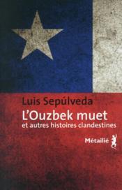 telecharger L'Ouzbek muet et autres histoires clandestines livre PDF/ePUB en ligne gratuit