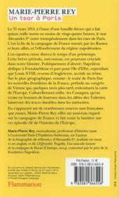 Un tsar à Paris ; 1814. Alexandre Ier et la chute de Napoléon - 4ème de couverture - Format classique