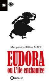 Eudora ou l'île enchantée - Couverture - Format classique