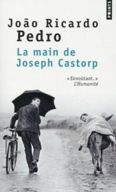 La main de Joseph Castorp - Couverture - Format classique