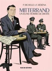 Mitterrand, un jeune homme de droite - Couverture - Format classique