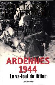 telecharger Ardennes 1944 – le va-tout de Hitler livre PDF/ePUB en ligne gratuit