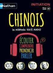 Chinois ; 100% audio ; initiation ; niveau 2 atteint (édition 2015) - Couverture - Format classique
