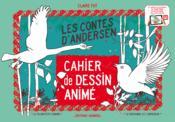 Cahier de dessin animé ; les contes d'Andersen - Couverture - Format classique