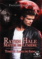 Raven hale 2 : lune de sang - Couverture - Format classique